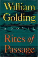 RITES OF PASSAGE by Golding, William.