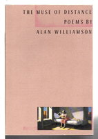 THE MUSE OF DISTANCE: Poems by Williamson, Alan