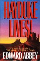 HAYDUKE LIVES! by Abbey, Edward