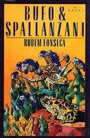 BUFO AND SPALLANZANI. by Fonseca, Rubem.