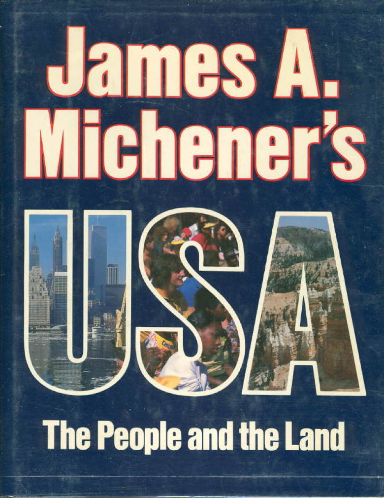 Book cover picture of Michener, James A. JAMES A. MICHENER'S USA: The People and the Land. New York: Crown, 1981.