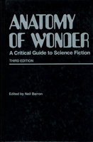 ANATOMY OF WONDER: A Critical Guide to Science Fiction, Third Edition. by Barron, Neil (Introduction by Brian Aldiss.)