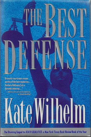 THE BEST DEFENSE. by Wilhelm, Kate.
