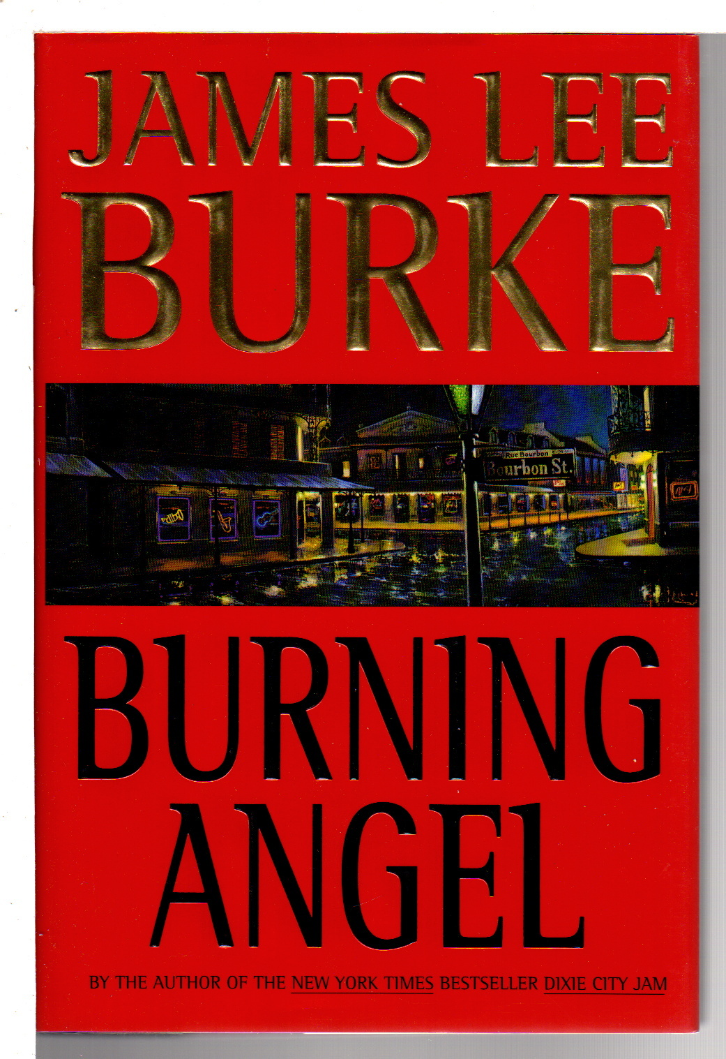 BURKE, JAMES LEE - BURNING ANGEL