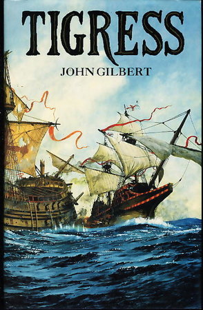 TIGRESS. by Gilbert, John.