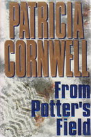 FROM POTTER'S FIELD by Cornwell, Patricia