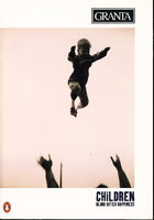 GRANTA 55: CHILDREN: Blind Bitter Happiness, Autumn 1996 by (Phillips, Jayne Anne and Karen E Bender, signed; Mars-Jones, Adam; Guraganus, Alan; Williams, Joy and others.)