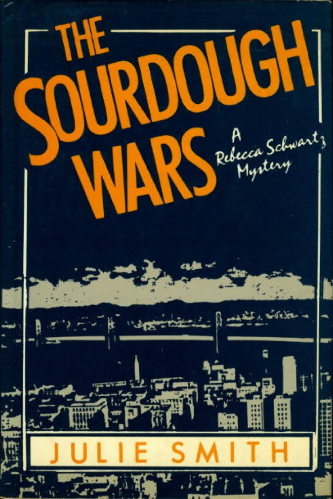 SMITH, JULIE. - THE SOURDOUGH WARS.
