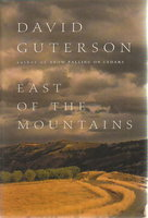 EAST OF THE MOUNTAINS by Guterson, David