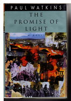 THE PROMISE OF LIGHT by Watkins, Paul.