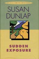 SUDDEN EXPOSURE. by Dunlap, Susan.