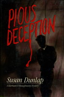 PIOUS DECEPTION. by Dunlap, Susan