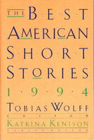 THE BEST AMERICAN SHORT STORIES, 1994. by [Anthology, signed] Wolff, Tobias, editor. Sherman Alexie and Jim Shepard, signed;