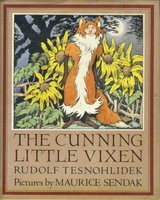 THE CUNNING LITTLE VIXEN by (Sendak, Maurice, illustrator) Tesnohlidek, Rudolf