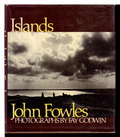 ISLANDS. by Fowles, John (Photographs by Fay Godwin.)