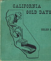 CALIFORNIA GOLD DAYS. by Bauer, Helen.