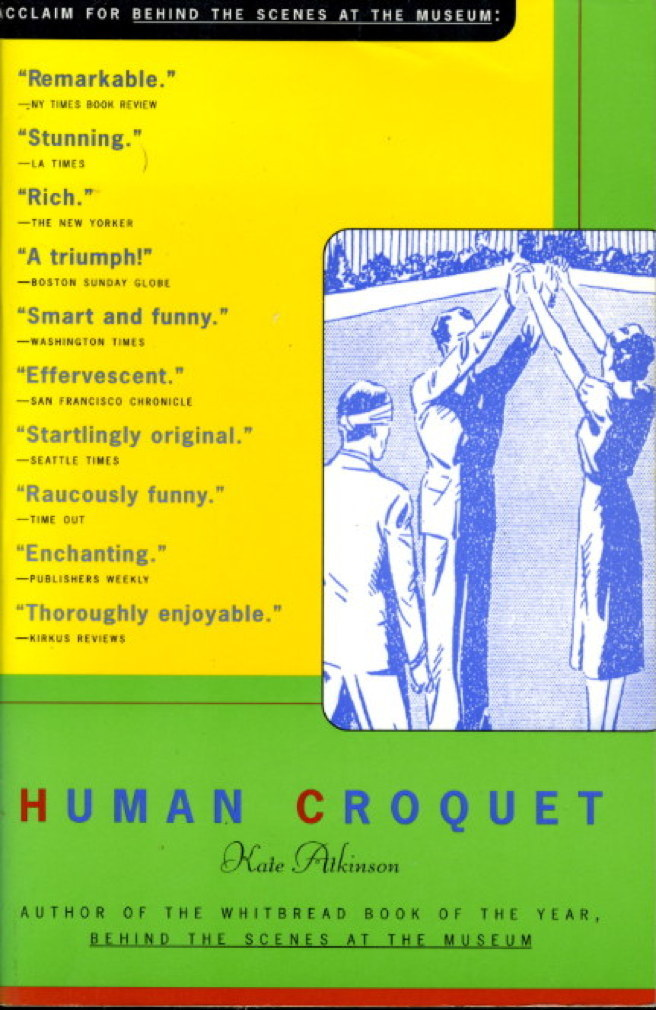 Book cover picture of Atkinson, Kate. HUMAN CROQUET. New York: Picador, 1997.