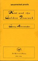 KIET AND THE GOLDEN PEACOCK by Alexander, Gary