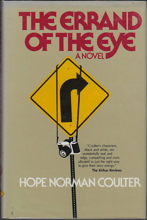 THE ERRAND OF THE EYE by Coulter, Hope Norman
