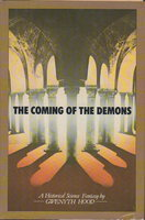 THE COMING OF THE DEMONS. by Hood, Gwenyth.