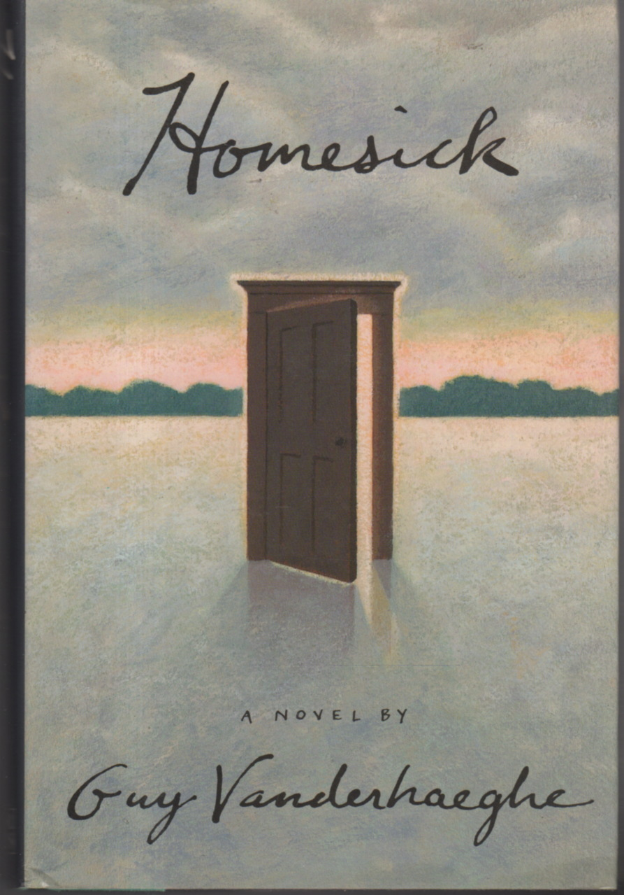 Book cover picture of Vanderhaeghe, Guy. HOMESICK. New York: Ticknor & Fields, (1990)