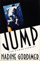 JUMP AND OTHER STORIES. by Gordimer, Nadine.