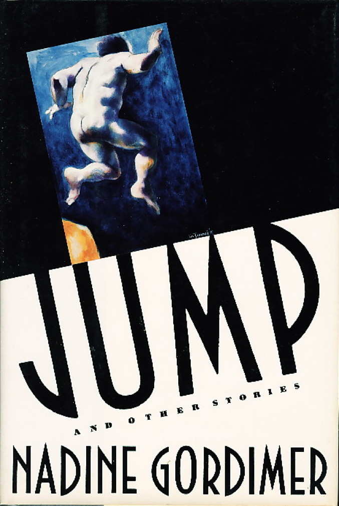 Book cover picture of Gordimer, Nadine. JUMP AND OTHER STORIES. New York: Farrar, Straus & Giroux, 1991.