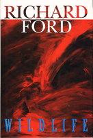 WILDLIFE. by Ford, Richard.