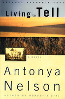 LIVING TO TELL. by Nelson, Antonya.