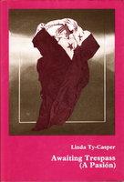 AWAITING TRESPASS (A PASION.) by Ty-Casper, Linda.