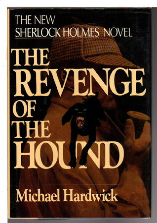 THE REVENGE OF THE HOUND by Hardwick, Michael