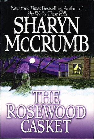 THE ROSEWOOD CASKET. by McCrumb, Sharyn
