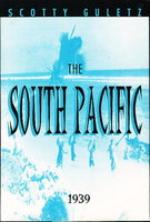 THE SOUTH PACIFIC 1939. by Guletz, Scotty.