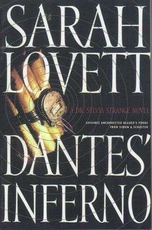 DANTE'S INFERNO: A Dr. Sylvia Strange Novel. by Lovett, Sarah.
