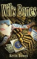 WIL'S BONES. by Bowen, Kevin.