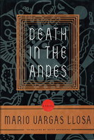DEATH IN THE ANDES. by Vargas Llosa, Mario.