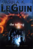 THE TELLING. by Le Guin, Ursula K.