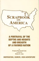 SCRAPBOOK ON AMERICA. by Line, Frances Raymond, assisted by Helen E. Line.