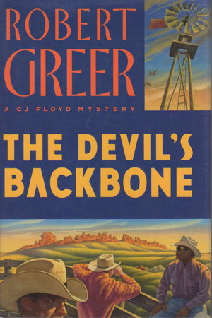 THE DEVIL'S BACKBONE. by Greer, Robert.