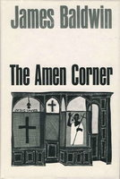THE AMEN CORNER. by Baldwin, James (Dillon, Leo and Diane, illustrators.)