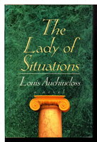 THE LADY OF SITUATIONS. by Auchincloss, Louis.