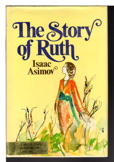 THE STORY OF RUTH. by Asimov, Isaac.