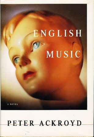 ENGLISH MUSIC by Ackroyd, Peter