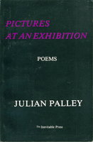 PICTURES AT AN EXHIBITION: POEMS. by Palley, Julian.