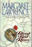 BLOOD RED ROSES. by Lawrence, Margaret.