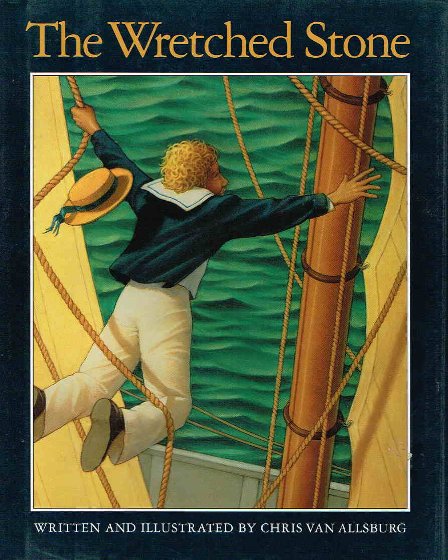 Book cover picture of Van Allsburg, Chris. THE WRETCHED STONE. Boston: Houghton Mifflin, 1991.