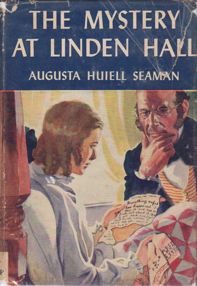 THE MYSTERY AT LINDEN HALL. by Seaman, Augusta Huiell.