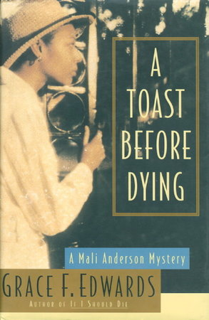 A TOAST BEFORE DYING. by Edwards, Grace (Yearwood)