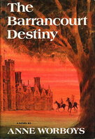 THE BARRANCOURT DESTINY. by Worboys, Anne.