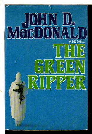 THE GREEN RIPPER by MacDonald, John D.